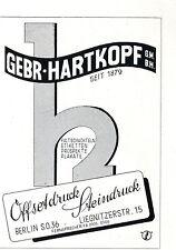 Gebr. Hartkopf GmbH Berlin OFFSETDRUCK STEINDRUCK Historische Reklame von 1938