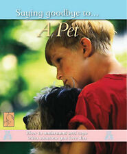 Edwards, Nicola A Pet (Saying Goodbye to) Very Good Book