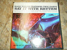 MAGIC VIOLINS TWIN PIANOS SAY IT WITH RHYTHM REEL TO REEL 7 1/2 IPS