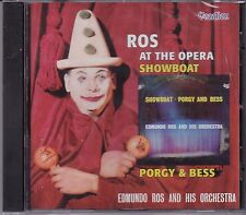 EDMUNDO ROS AND HIS ORCHESTRA - AT THE OPERA & SHOWBOAT - PORGY AND BESS - CD