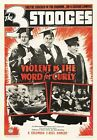VIOLENT IS THE WORD FOR CURLY POSTER The Three Stooges