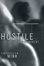Hostile Environment: The Political Betrayal of Sexually Harassed Women-ExLibrary