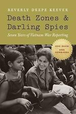 Studies in War, Society, and the Militar Ser.: Death Zones and Darling Spies...