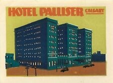 CALGARY ALBERTA CANADA CANADIAN PACIFIC PALLISTER HOTEL DECO LUGGAGE LABEL