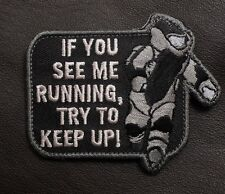 EOD IF YOU SEE ME RUNNING ARMY MORALE OIF OEF SWAT VELCRO® BRAND FASTENER PATCH