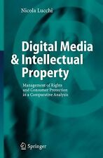 Digital Media and Intellectual Property : Management of Rights and Consumer...