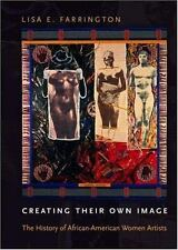 Creating Their Own Image: The History of African-American Women Artist-ExLibrary