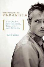 Understanding Paranoia: A Guide for Professionals, Families, and Sufferers, Kant