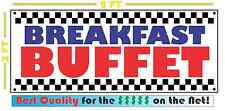 BREAKFAST BUFFET All Weather Banner Sign Full Color ALL YOU CAN EAT Resturant