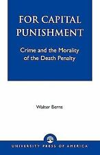 For Capital Punishment, Berns, Walter, Acceptable Book