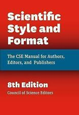 SCIENTIFIC STYLE AND FORMAT -  (HARDCOVER) NEW