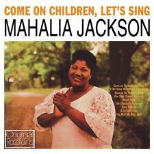MAHALIA JACKSON COME ON CHILDREN, LET'S SING (NEW SEALED CD) ORIGINAL RECORDING