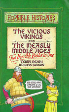 The Vicious Vikings: AND The Measly Middle Ages (Horrible Histories Collections)