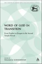 The Library of Hebrew Bible/Old Testament Studies: Word of God in Transition...
