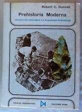 PREHISTORIA MODERNA - INTRODUCCIÓN SISTEMÁTICA A LA ARQUEOLOGÍA PREHISTÓRICA