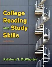 College Reading and Study Skills by Kathleen T. McWhorter and Brette M....