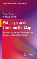 Putting Fear of Crime on the Map: Investigating Perceptions of Crime Using Geogr