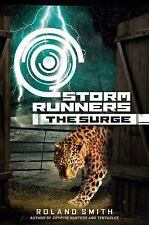 Storm Runners: The Surge 2 by Roland Smith (2011, Hardcover)
