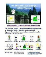 Ten Steps for Clear Eyesight Without Glasses : A Quick Course by Clark Night...
