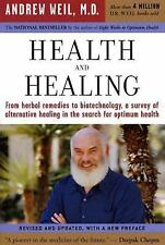 Health and Healing: From Herbal to Biotechnology by Andrew Weil M.D. REVISED