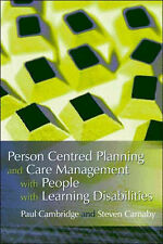 Person Centered Planning and Care Management with People with Learning...