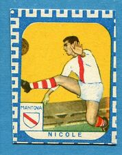 CALCIATORI NANNINA 1961-62 -Figurina-Sticker - NICOLE - MANTOVA -New