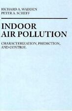 Indoor Air Pollution: Characterization, Prediction and Control-ExLibrary