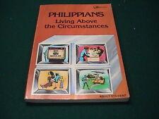 Philippians Living Above the Circumstances James T Dyet 1980