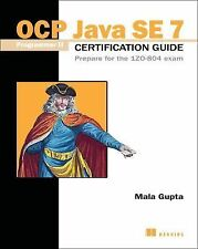 OCP JAVA SE 7 PROGRAMMER II CERTIFICATION GUIDE - MALA GUPTA (PAPERBACK) NEW