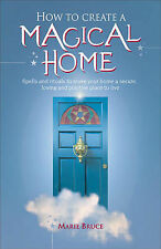 Bruce, Marie - How to Create a Magical Home