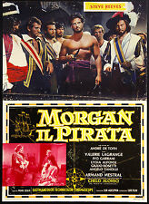 CINEMA-fotobusta MORGAN IL PIRATA reeves, lagrange, alonso, garrani, DE TOTH