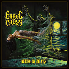 GRAVE CROSS - Nothing But the Night (NEW*EPIC METAL/NWOBHM*M. FATE*PORTRAIT)