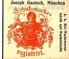 Josef Gautsch München HOF & WACHSWARENFABRIK Trademark 1908