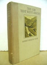 The Car That Went Abroad - Moving Through the Golden Age by Albert Paine 1921