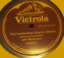 The Tumble Down Shack in Athlone JOHN  McCORMACK One Sided 78 Victrola Record
