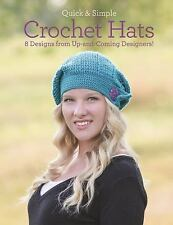 Quick & Simple Crochet Hats: 8 Designs from Up-and-Coming Designers!