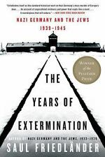 Nazi Germany and the Jews, 1939-1945: The Years of Extermination, Friedlander, S