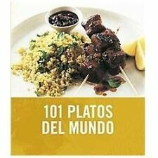 101 platos del mundo / 101 Global Dishes by Janine Ratcliffe (2010,...