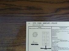 1975 Ford & Mercury Police Models 460 CI V8 4BBL SUN Tune Up Chart Great Shape!