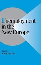 NEW - Unemployment in the New Europe (Cambridge Studies in Comparative Politics)