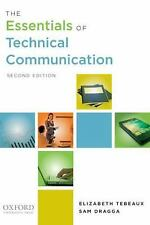 The Essentials of Technical Communication by Elizabeth Tebeaux and Sam Dragga (2