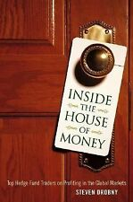 Inside the House of Money: Top Hedge Fund Traders on Profiting in the Global Mar