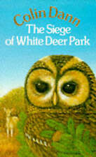 The Siege of White Deer Park by Colin Dann (Paperback, 1986)