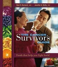 The Cancer Survivor's Guide: Foods That Help You Fight Back, Neal Barnard, Jenni