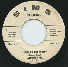 Rare Country 45 - Coleman O'Neal - Roll Up The Street - Sims Records #143- M-