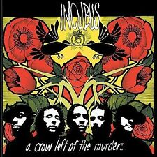 A Crow Left of the Murder 2004 by Incubus