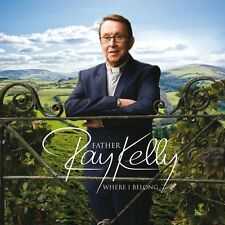FATHER RAY KELLY - WHERE I BELONG  CD NEW+
