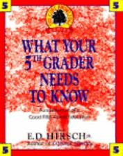 WHAT YOUR 5TH GRADER NEEDS TO KNOW (Core Knowledge Series)