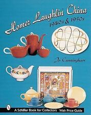 Homer Laughlin China: 1940s & 1950s (Schiffer Book for Collectors) by Cunningha