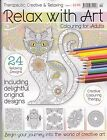 Relax With Art: Issue 2 - Art Therapy - Adult Colouring Books - NEW